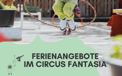 Ferienangebote im Circus Fantasia